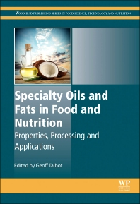 Cover image for Specialty Oils and Fats in Food and Nutrition