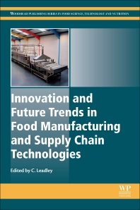 Cover image for Innovation and Future Trends in Food Manufacturing and Supply Chain Technologies