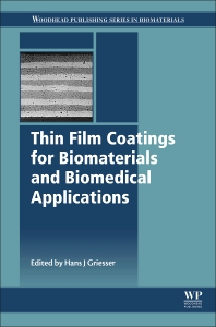 Cover image for Thin Film Coatings for Biomaterials and Biomedical Applications