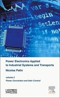 Power Electronics Applied to Industrial Systems and Transports, Volume 2 - 1st Edition - ISBN: 9781785480010, 9780081004616