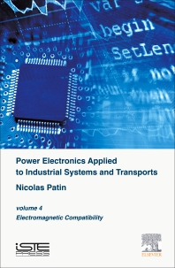 Cover image for Power Electronics Applied to Industrial Systems and Transports, Volume 4
