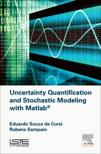 Cover image for Uncertainty Quantification and Stochastic Modeling with Matlab