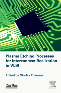 Cover image for Plasma Etching Processes for Interconnect Realization in VLSI