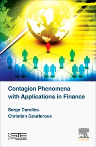 Contagion Phenomena with Applications in Finance - 1st Edition - ISBN: 9781785480355, 9780081004784