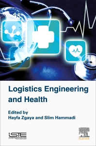 Logistics Engineering and Health - 1st Edition - ISBN: 9781785480447, 9780081010686