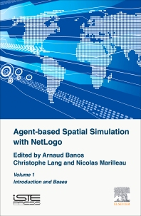 Cover image for Agent-Based Spatial Simulation with NetLogo Volume 1