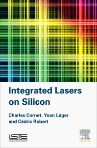 Cover image for Integrated Lasers on Silicon