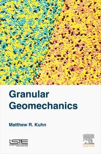 Granular Geomechanics - 1st Edition - ISBN: 9781785480713, 9780081010839
