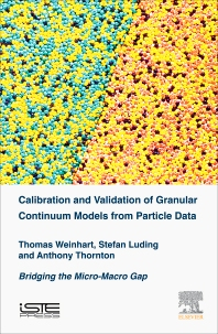 Calibration and Validation of Granular Continuum Models from Particle Data - 1st Edition - ISBN: 9781785480720