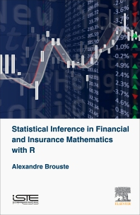 Cover image for Statistical Inference in Financial and Insurance Mathematics with R