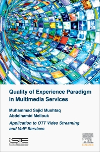 Cover image for Quality of Experience Paradigm in Multimedia Services