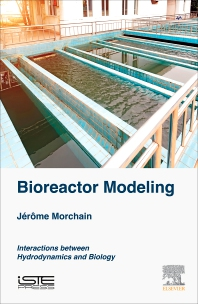 Bioreactor Modeling - 1st Edition - ISBN: 9781785481161, 9780081011669