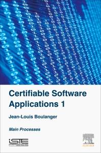 Certifiable Software Applications 1 - 1st Edition - ISBN: 9781785481178, 9780081011652