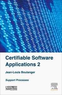 Certifiable Software Applications 2 - 1st Edition - ISBN: 9781785481185, 9780081011645