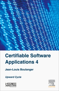 Certifiable Software Applications 4 - 1st Edition - ISBN: 9781785481208