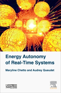 Energy Autonomy of Real-Time Systems - 1st Edition - ISBN: 9781785481253, 9780081011577