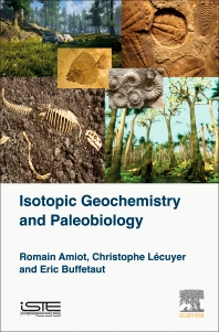 Isotopic Geochemistry and Paleobiology - 1st Edition - ISBN: 9781785481352
