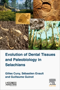 Cover image for Evolution of Dental Tissues and Paleobiology in Selachians