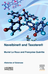 Navelbine® and Taxotère® - 1st Edition - ISBN: 9781785481451, 9780081011379