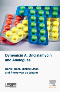 Dynemicin A, Uncialamycin and Analogues - 1st Edition - ISBN: 9781785481505, 9780081010860