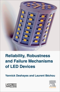 Cover image for Reliability, Robustness and Failure Mechanisms of LED Devices