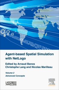Cover image for Agent-based Spatial Simulation with NetLogo, Volume 2