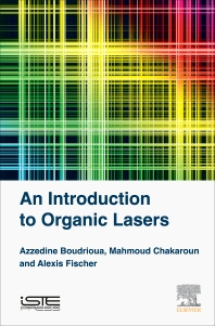 An Introduction to Organic Lasers - 1st Edition - ISBN: 9781785481581, 9780081010723