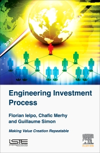 Engineering Investment Process - 1st Edition - ISBN: 9781785481628, 9780081011485