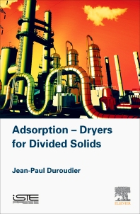 Adsorption-Dryers for Divided Solids - 1st Edition - ISBN: 9781785481796, 9780081017746