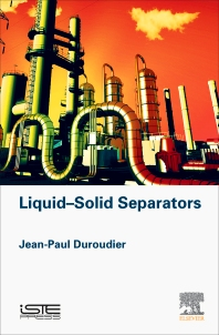 Liquid-Solid Separators - 1st Edition - ISBN: 9781785481826, 9780081017821
