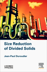 Size Reduction of Divided Solids - 1st Edition - ISBN: 9781785481857, 9780081017838