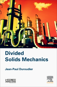 Divided Solids Mechanics - 1st Edition - ISBN: 9781785481871, 9780081017777