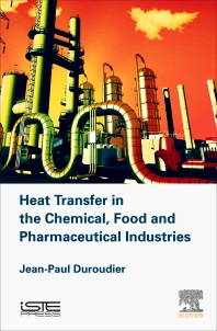 Cover image for Heat Transfer in the Chemical, Food and Pharmaceutical Industries