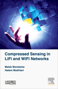 Cover image for Compressed Sensing in Li-Fi and Wi-Fi Networks