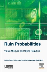 Ruin Probabilities - 1st Edition - ISBN: 9781785482182, 9780081020982