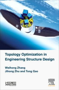 Cover image for Topology Optimization in Engineering Structure Design