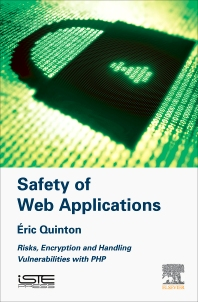 Safety of Web Applications - 1st Edition - ISBN: 9781785482281, 9780081023624
