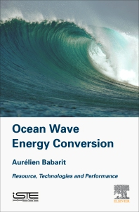 Ocean Wave Energy Conversion - 1st Edition - ISBN: 9781785482649, 9780081023907