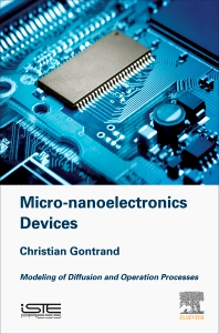 Micro-nanoelectronics Devices - 1st Edition - ISBN: 9781785482823, 9780081026731