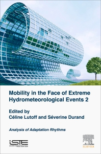 Mobilities Facing Hydrometeorological Extreme Events 2 - 1st Edition - ISBN: 9781785482908, 9780081028834