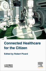 Cover image for Connected Healthcare for the Citizen