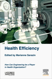 Health Efficiency - 1st Edition - ISBN: 9781785483110, 9780128183779