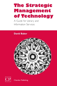 The Strategic Management of Technology - 1st Edition - ISBN: 9781843340416, 9781780630656