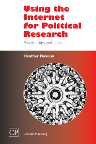 Using the Internet for Political Research - 1st Edition - ISBN: 9781843340492, 9781780630595