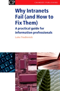 Why Intranets Fail (and How to Fix Them) - 1st Edition - ISBN: 9781843340683, 9781780630717