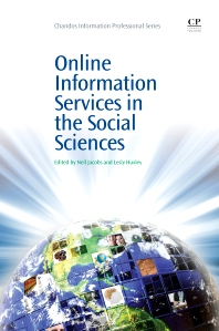 Online Information Services in the Social Sciences - 1st Edition - ISBN: 9781843340706, 9781780630687