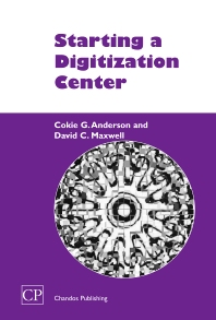 Starting a Digitization Center - 1st Edition - ISBN: 9781843340737, 9781780630663