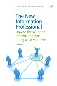 The New Information Professional - 1st Edition - ISBN: 9781843340874, 9781780630809