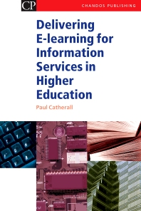 Cover image for Delivering E-Learning for Information Services in Higher Education
