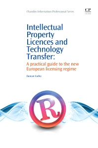Intellectual Property Licences and Technology Transfer - 1st Edition - ISBN: 9781843340904, 9781780631455